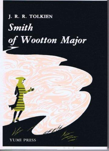 Smith of Wootton Major (星をのんだかじ屋)巻末に注釈