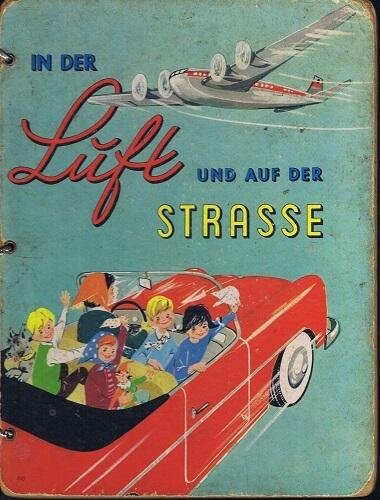 (洋書・ドイツ) IN DER Luft UND AUF DER STRASSE