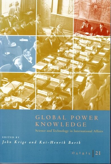 (洋書・英文) Global Power Knowledge Science and Technology in International Affairs (OSIRIS 21)