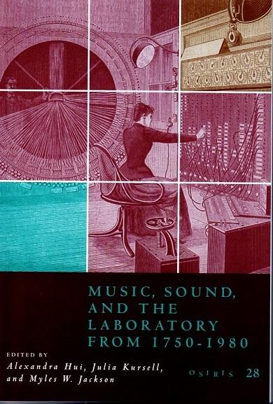 (洋書・英文) Music, Sound, and the Laboratory from 1750-1980 (OSIRIS 28)