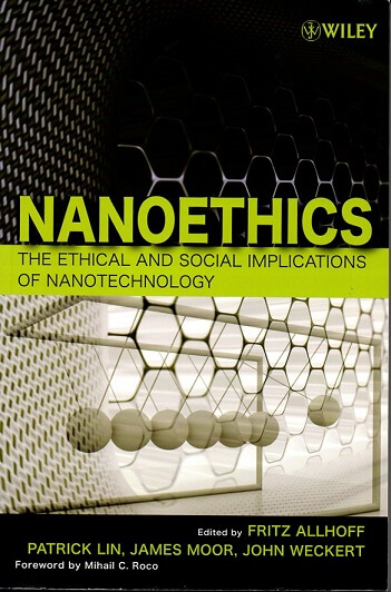 (洋書・英文) Nanoethics The ethical and Social Inplications of Nanotechnology