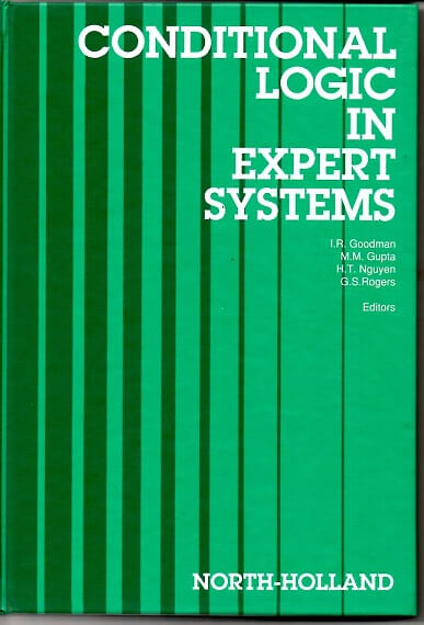 (洋書・除籍本) Conditional Logic in Expert Systems